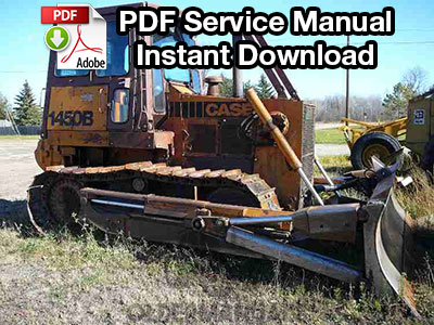 Case 1450B, 1455B Crawler Dozer Service Manual