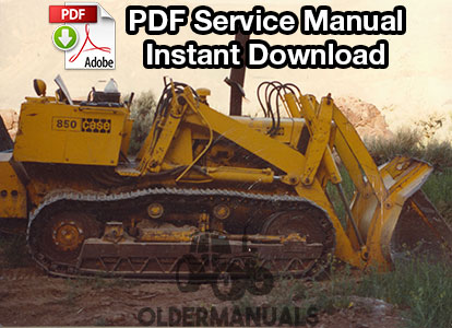 Case 850 Crawler Dozer Service Manual