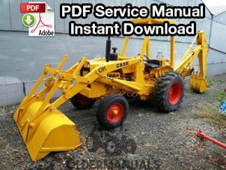 Case 580 Tractor Loader Backhoe & Forklift Service Manual