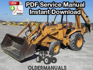 Case 580E, 580SE Tractor Loader Backhoe Service Manual