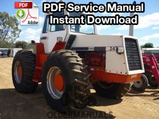 Case 2470 Tractor Service Manual S/N 8762939 & Below