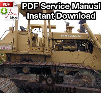Fiat Allis FD20 Crawler Dozer Service Manual