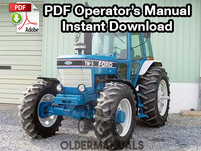 Ford TW5, TW15, TW25, TW35 II Tractor Owner Operator's Manual