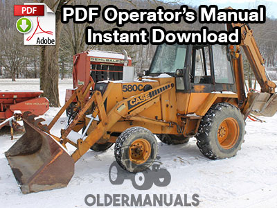 Case 580C Tractor Loader Backhoe Operator's Manual